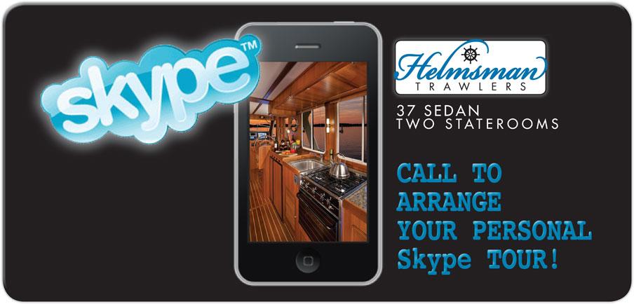 Helmsman Trawlers Skype-Tour-Blog